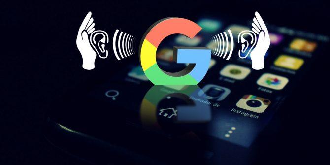 Google Dinliyor Mu?