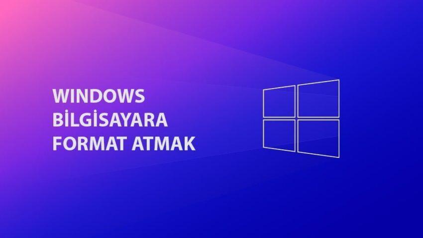 Bilgisayara Format Atma Rehberi